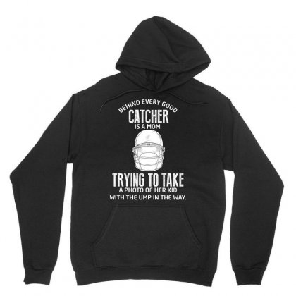 Behind Every Good Catcher Is A Mom Unisex Hoodie Designed By Wizarts