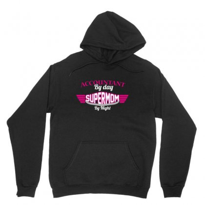 Accountant By Day Supermom By Night Unisex Hoodie Designed By Wizarts