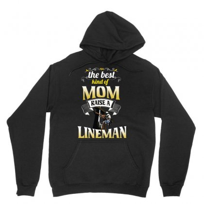 The Best Kind Of Mom Raise A Lineman Unisex Hoodie Designed By Wizarts