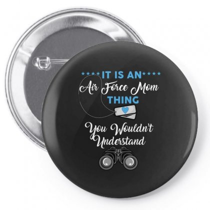 It Is An Air Force Mom Thing You Wouldn't Understand Pin-back Button Designed By Wizarts