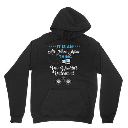 It Is An Air Force Mom Thing You Wouldn't Understand Unisex Hoodie Designed By Wizarts