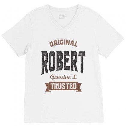 Is Your Name Robert ? This Shirt Is For You! V-neck Tee Designed By Chris Ceconello