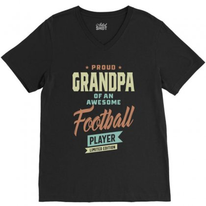 Grandpa Of An Football Player V-neck Tee Designed By Cidolopez