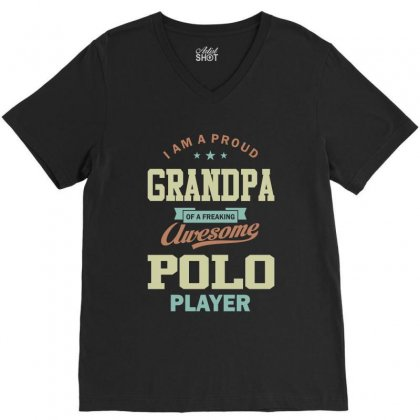 Proud Grandpa Of A Polo Player V-neck Tee Designed By Cidolopez