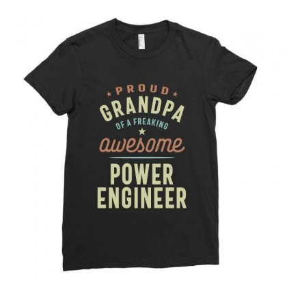 Proud Grandpa Of A Power Engineer Ladies Fitted T-shirt Designed By Cidolopez