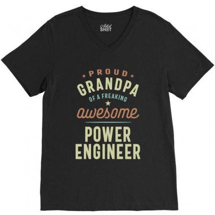 Proud Grandpa Of A Power Engineer V-neck Tee Designed By Cidolopez