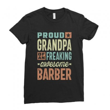 Proud Grandpa Of A Barber Ladies Fitted T-shirt Designed By Cidolopez