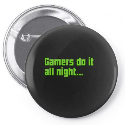 Gamers Do It All Night Pin-back Button Designed By Enjang