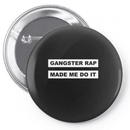 Gangster Rap Made Me Do It Pin-back Button Designed By Enjang