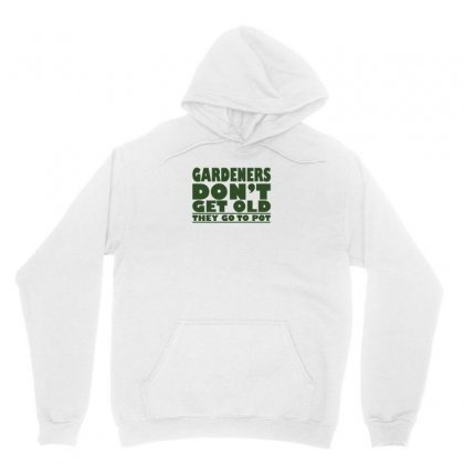 Gardeners Don't Get Old, Ideal Gift Or Christmas Present. Unisex Hoodie Designed By Enjang