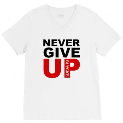 Never Give Up V-neck Tee Designed By Blqs Apparel