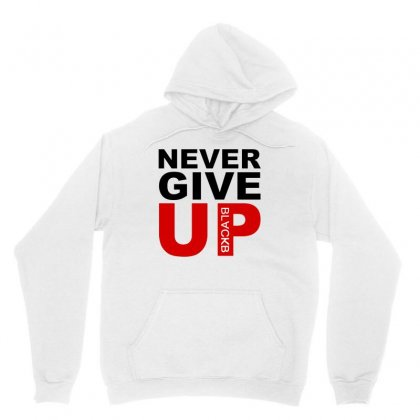Never Give Up Unisex Hoodie Designed By Blqs Apparel