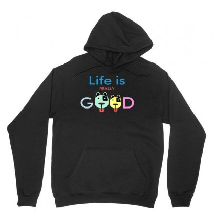 Life Is Really Good Frontside Unisex Hoodie Designed By Blqs Apparel