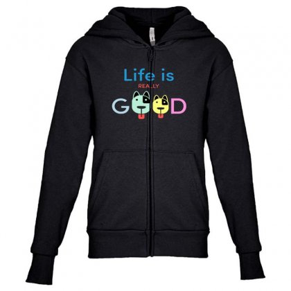 Life Is Really Good Frontside Youth Zipper Hoodie Designed By Blqs Apparel