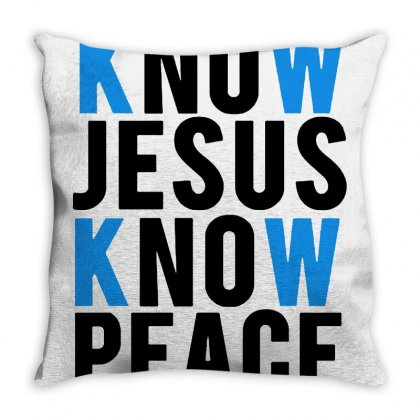 Know Jesus Know Peace Merch Throw Pillow Designed By Willo