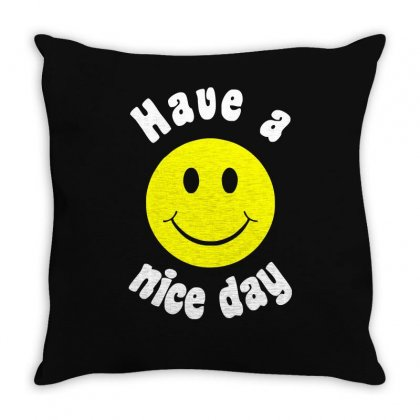 Have A Nice Day Throw Pillow Designed By Enjang