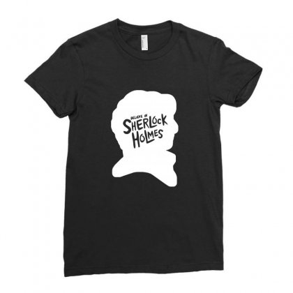 I Believe In Sherlock Holmes Ladies Fitted T-shirt Designed By Ismi