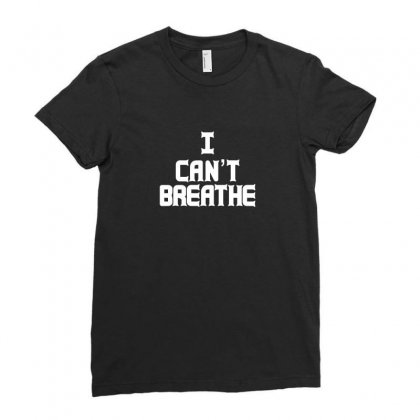 I Can't Breathe Ladies Fitted T-shirt Designed By Ismi