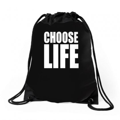 Choose Life Drawstring Bags Designed By Teeshop