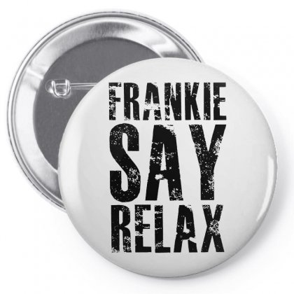 Frankie Say Relax Pin-back Button Designed By Scarlettzoe