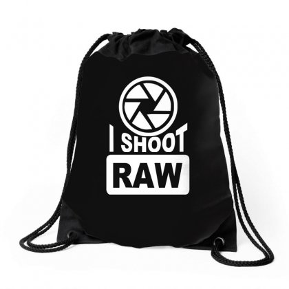 I Shoot Raw Photography Drawstring Bags Designed By Ismi