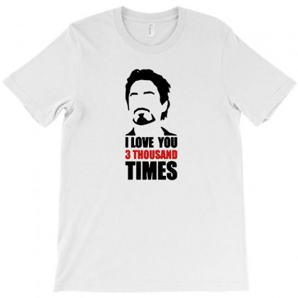 I Love You 3000 Three Thousand Times T-shirt Designed By Michelziud