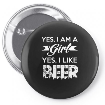 Yes Im A Girl   Yes I Like Beer T Shirt Pin-back Button Designed By Hung