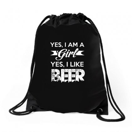 Yes Im A Girl   Yes I Like Beer T Shirt Drawstring Bags Designed By Hung