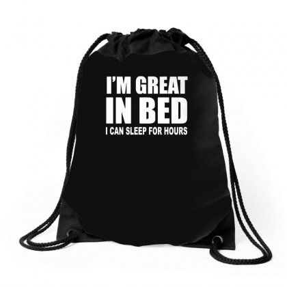 I'm Great In Bed Drawstring Bags Designed By Enjang