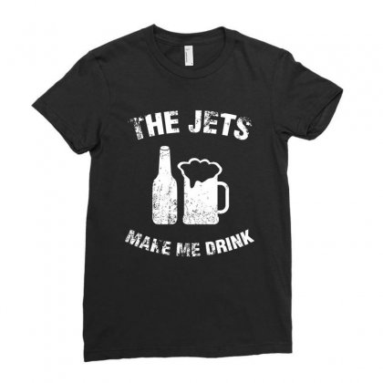 The Jets Make Me Drink T Shirt Ladies Fitted T-shirt Designed By Hung