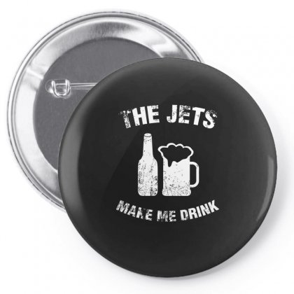 The Jets Make Me Drink T Shirt Pin-back Button Designed By Hung