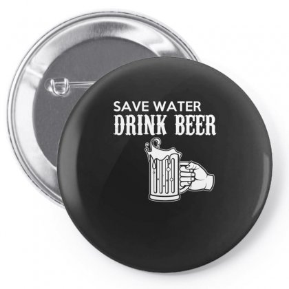 Save Water Drink Beer T Shirt Pin-back Button Designed By Hung