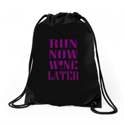 Run Now Wine Later T Shirt Drawstring Bags Designed By Hung