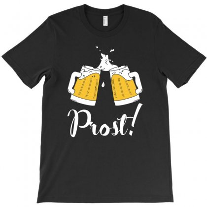 Prost   Cheers T Shirt T-shirt Designed By Hung