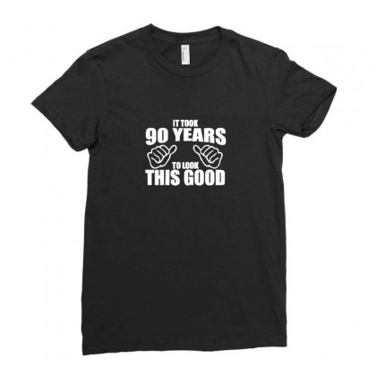 It Took 90 Years To Look This Good Ladies Fitted T-shirt Designed By Enjang