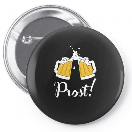 Prost   Cheers T Shirt Pin-back Button Designed By Hung