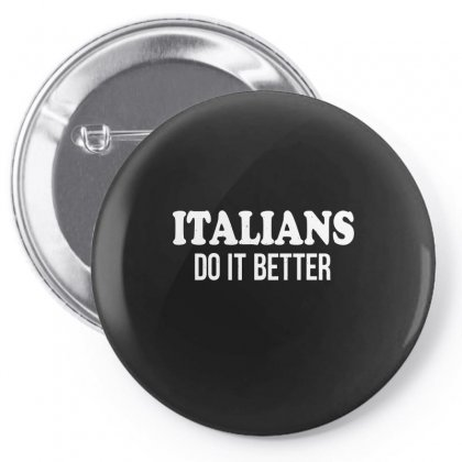 Italians   Do It Better Pin-back Button Designed By Enjang