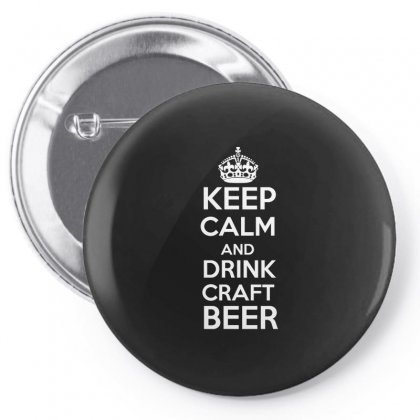Keep Calm And Drink Craft Beer T Shirt Pin-back Button Designed By Hung