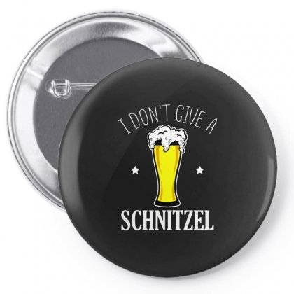 I Dont Give A Schnitzel T Shirt Pin-back Button Designed By Hung