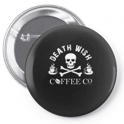 Death Wish T Shirt Pin-back Button Designed By Hung