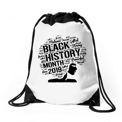 Black History Month 2019 In The Black Drawstring Bags Designed By Meganphoebe