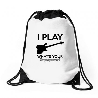 I Play Guitarelectric What's Your Superpower Drawstring Bags Designed By Cogentprint