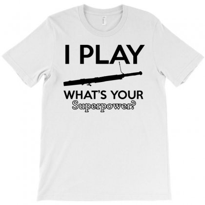 I Play Bassoon T-shirt Designed By Cogentprint