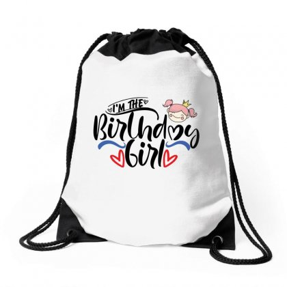 I'm The Birthday Girl Drawstring Bags Designed By Tiococacola