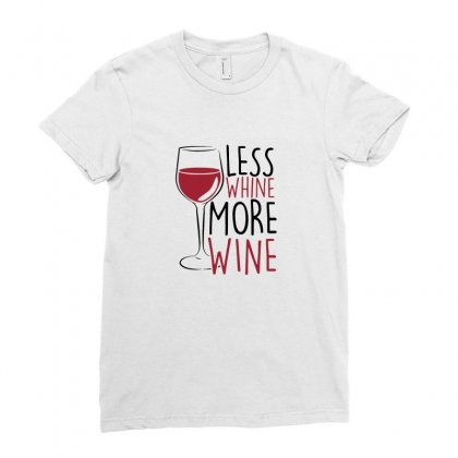 Less Whine More Wine Ladies Fitted T-shirt Designed By Funtee