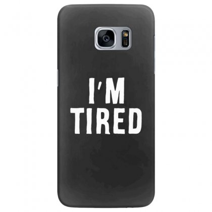 I'm Tired White Samsung Galaxy S7 Edge Case Designed By Allison Serenity