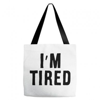 I'm Tired Black Tote Bags Designed By Allison Serenity