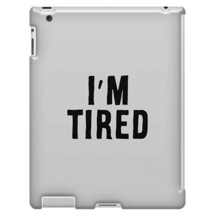 I'm Tired Black Ipad 3 And 4 Case Designed By Allison Serenity