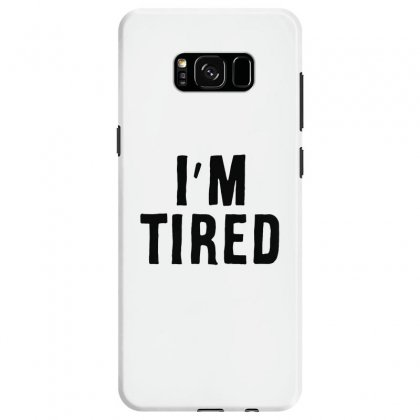 I'm Tired Black Samsung Galaxy S8 Case Designed By Allison Serenity