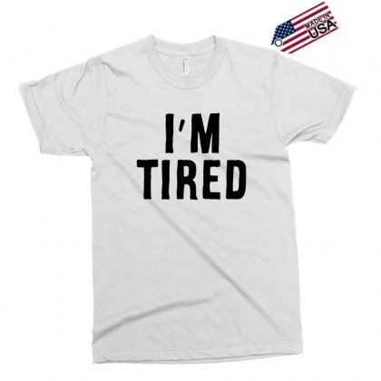 I'm Tired Black Exclusive T-shirt Designed By Allison Serenity
